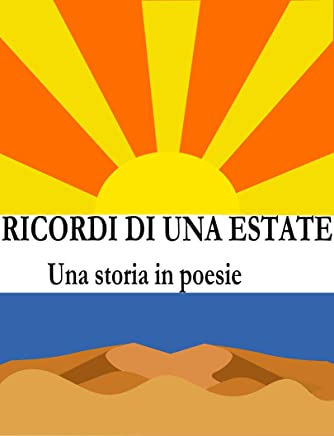 Ricordi di una estate: Una storia in poesie