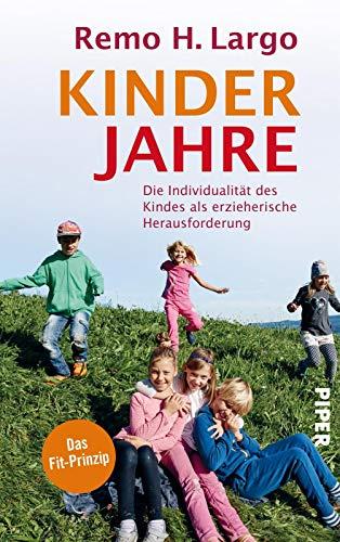 Kinderjahre: Die Individualität des Kindes als erzieherische Herausforderung