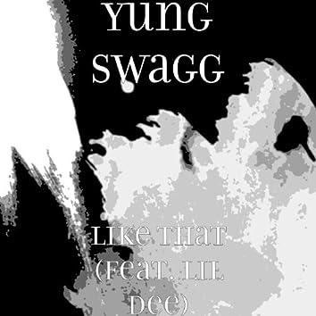 Like That (feat. Lil Dee)