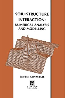 Soil-Structure Interaction: Numerical Analysis and Modelling