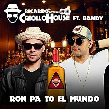 Ron Pa To el Mundo