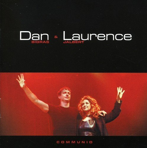 Laurence Jalbert/Dan Bigras En Concert by Laurence Jalbert