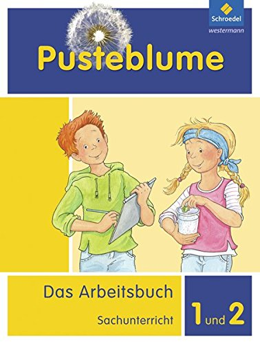 Pusteblume. Das Arbeitsbuch Sachunterricht - Allgemeine Ausgabe 2013: Arbeitsbuch 1 und 2