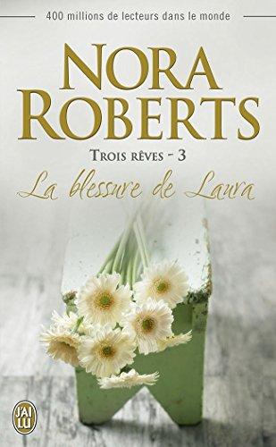 Trois rêves (Tome 3) - La blessure de Laura