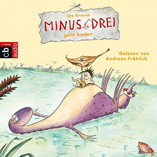 Minus Drei geht baden audiobook cover art