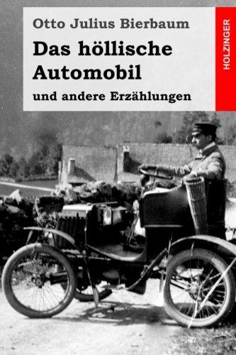 Das höllische Automobil: und andere Erzählungen