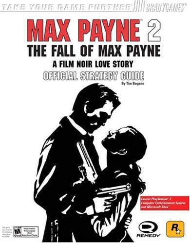 Max Payne™ 2: The Fall of Max Payne Official Strategy Guide for PS2 & Xbox