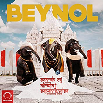 Beynol (feat. Alireza JJ & Sepehr Khalse)