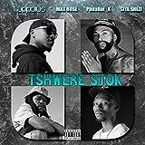 Tshwere Stok [Explicit]