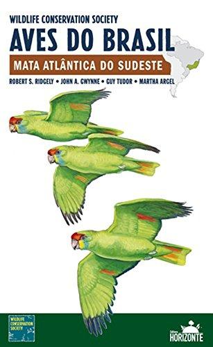 Aves do Brasil. Mata Atlântica do Sudeste