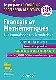 Français et Mathématiques - Les connaissances à maîtriser - CRPE 2020-2021 (2020-2021)