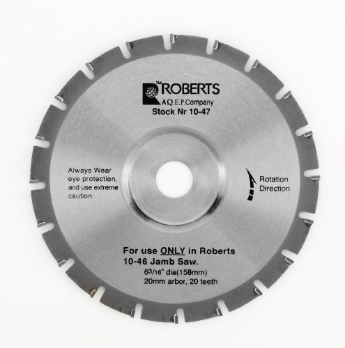 Roberts 10-47-6 20-Tooth Carbide Tip Saw Blade for 10-55 Jamb Saw, 6-3/16-Inch