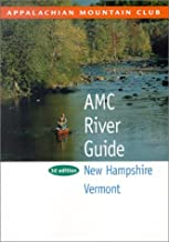 AMC River Guide New Hampshire & Vermont, 3rd (AMC River Guide Series)