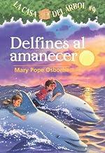 Delfines Al Amanecer (Dolphins At Daybreak) (Turtleback School & Library Binding Edition) (Magic Tree House) (Spanish Edit...