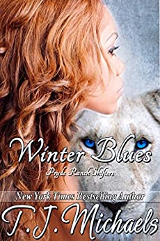 Winter Blues (Pryde Ranch Shifters Book 5) by [T.J. Michaels, Chelly Hoyle-Peeler]