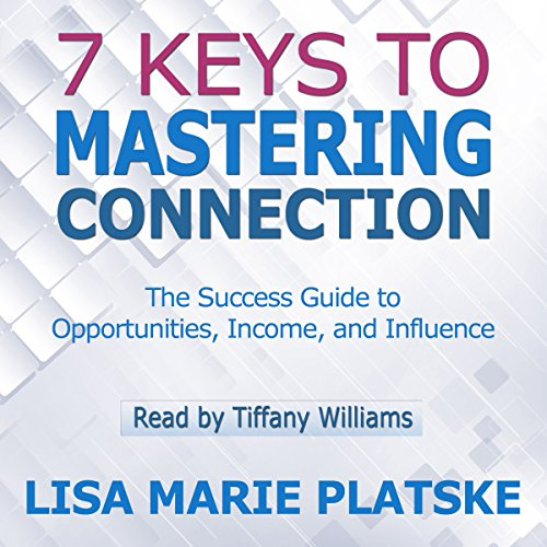 7 Keys to Mastering Connection audiobook cover art