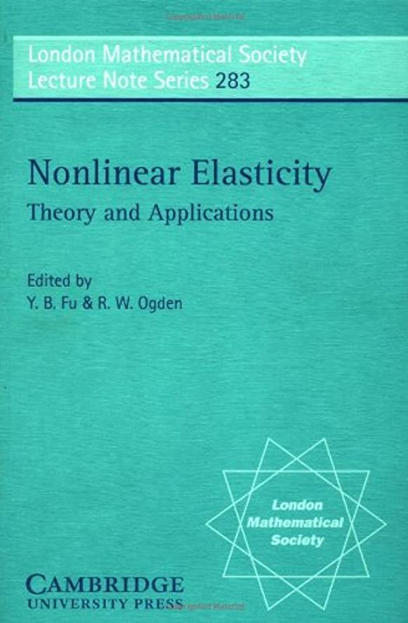 通知バイオリン名前でNonlinear Elasticity: Theory and Applications (London Mathematical Society Lecture Note Series)