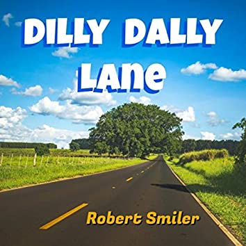Dilly Dally Lane