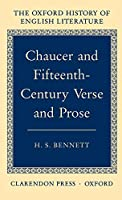 Chaucer and Fifteenth-Century Verse and Prose (Oxford History of English Literature)