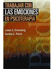 Trabajar con las emociones en psicoterapia (Psicología Psiquiatría Psicoterapia)