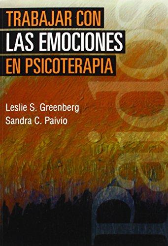 Trabajar con las emociones en psicoterapia (Psicología Psiquiatría Psicoterapia) (Spanish Edition)