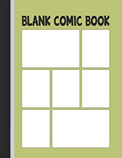 Blank Comic Book: Panels for Drawing Your Own Comic – 7 Panels (Comic Panels Sketchbook)