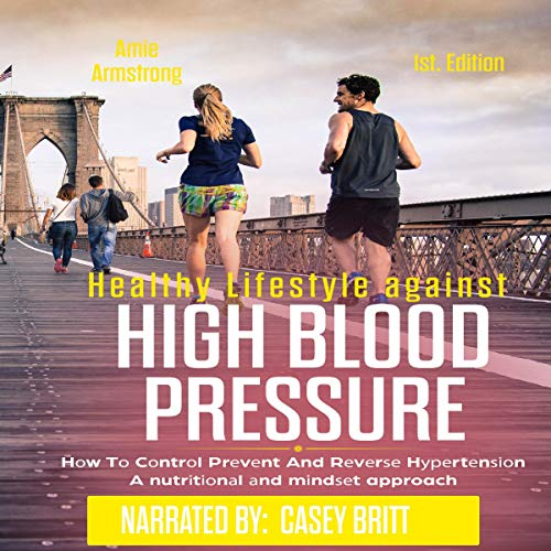 Healthy Lifestyle Against High Blood Pressure, 1st Edition audiobook cover art
