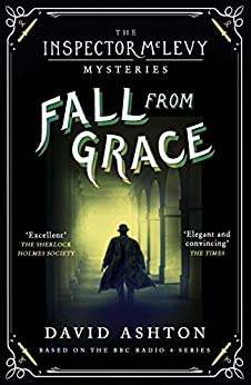 Fall From Grace: An Inspector McLevy Mystery 2 by [David Ashton]