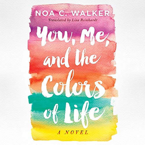 You, Me, and the Colors of Life cover art