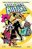 Les nouveaux mutants intégrale T01 1982-1983