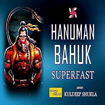 Hanuman Bahuk Superfast