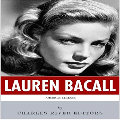 American Legends: The Life of Lauren Bacall audiobook cover art