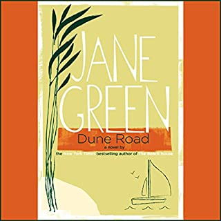 Dune Road     A Novel              By:                                                                                                                                 Jane Green                               Narrated by:                                                                                                                                 Cassandra Campbell                      Length: 11 hrs and 3 mins     126 ratings     Overall 3.8