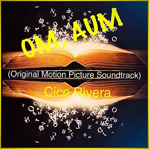 Om, Aum (Original Motion Picture Soundtrack)
