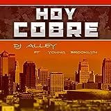 Hoy Cobre (Radio Edit) [Explicit]