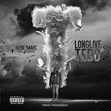 Long Live Tedo (feat. MidNight)