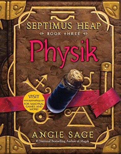 Septimus Heap, Book Three: Physik (English Edition)