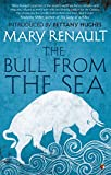 The Bull from the Sea: A Virago Modern Classic (Theseus Series Book 2) (English Edition)