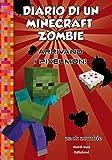 Diario di un Minecraft Zombie. Arrivano i Pixelmon (Vol. 12)