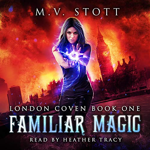 Familiar Magic - An Uncanny Kingdom Urban Fantasy audiobook cover art