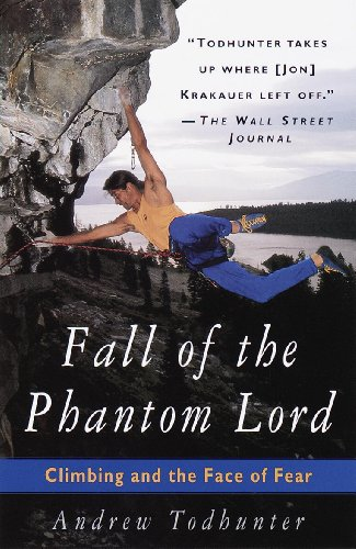 Fall of the Phantom Lord: Climbing and the Face of Fear (English Edition)