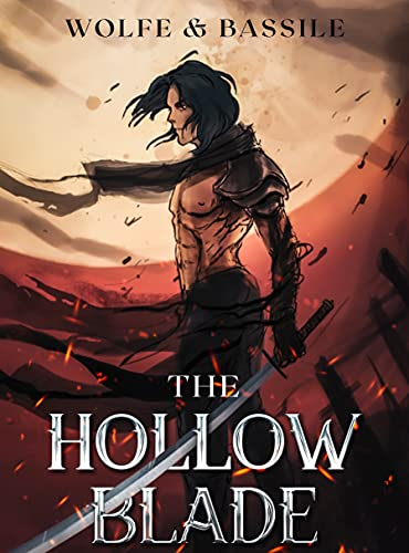 The Hollow Blade: A LitRPG Magic Knight Academy (English Edition)