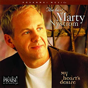 The Best of Marty Nystrom: My Hearts Desire