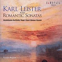 Romantic Sonatas by Karl Leister (2002-04-30)