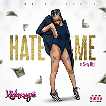 Hate Me (feat. Skyy Dior)