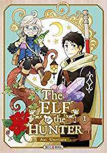 The Elf & the Hunter Edition simple Tome 1