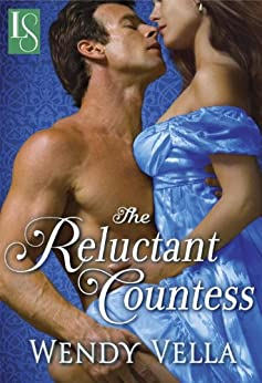 The Reluctant Countess: A Novel by [Wendy Vella]