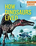 How Dinosaurs Lived (In Focus: Dinosaurs)