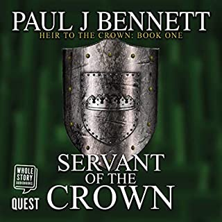 Servant of the Crown     Heir to the Crown, Book 1              By:                                                                                                                                 Paul J. Bennett                               Narrated by:                                                                                                                                 Greg Patmore                      Length: 12 hrs and 20 mins     8 ratings     Overall 4.6