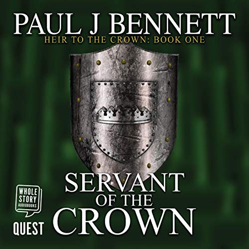 Servant of the Crown     Heir to the Crown, Book 1              By:                                                                                                                                 Paul J. Bennett                               Narrated by:                                                                                                                                 Greg Patmore                      Length: 12 hrs and 20 mins     7 ratings     Overall 4.6